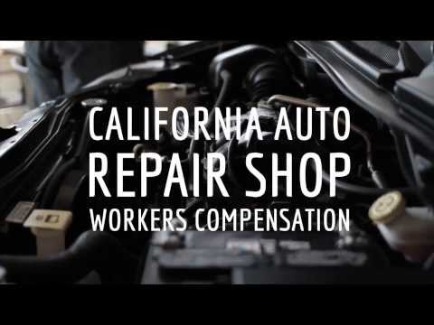California Workers Compensation Insurance   I   Auto Repair Shop