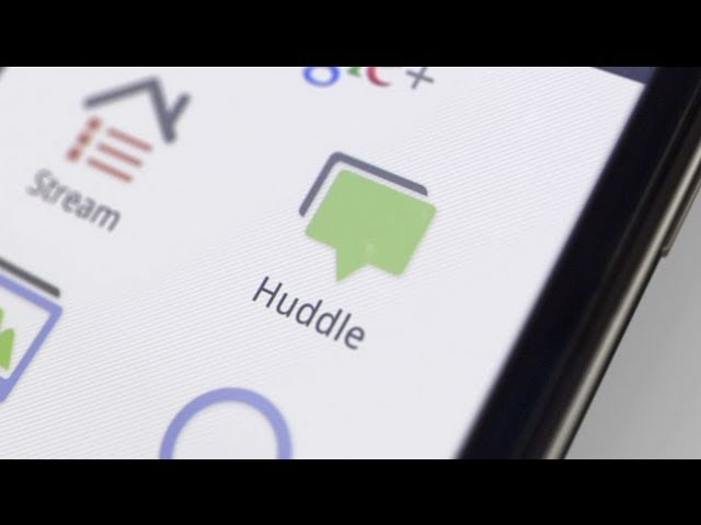 The Google+ project: Huddle