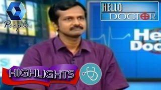 Hello Doctor: Dr Arun B Nair On Dementia | 23rd July 2015 | Highlights