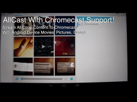 APP AllCast Stream Local Content To Your Chromecast [FULL REVIEW] Setup and Demo