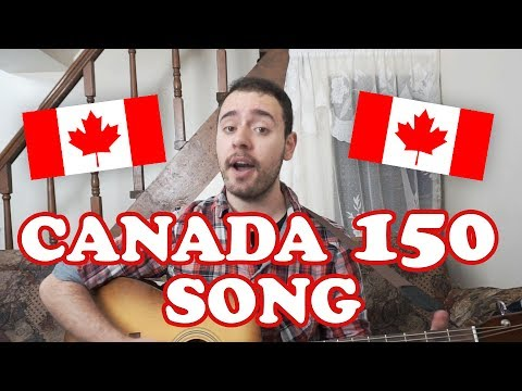 The Canada Day 150 Song