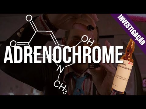 Desmistificando: Adrenochrome