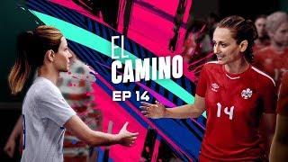 EL CAMINO | EPISODIO 14 | FIFA 19
