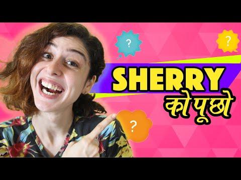 Sherry Ko Puchoo || Hindi #AskSherry