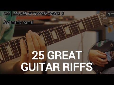 25 Grandes Riffs de Guitarra (Como tocar) - 25 Great Guitar Riffs (How to play)