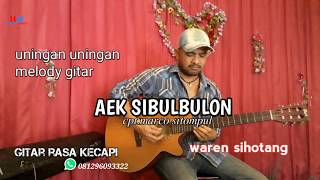 Download Lagu AEK SI BULBULON uning uningan tortor batak versi melody gitar  (cove  waren sihotang) Mp3