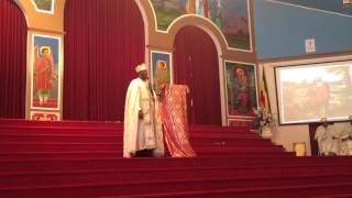 Ethiopian Orthodox Church Kesis Tegenu Tadessa Part 2