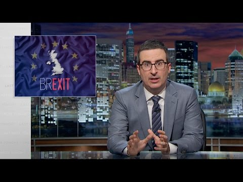 John Oliver Explains Britain s Brexit Debate