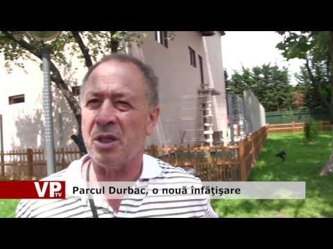 Parcul Durbac, o nouă înfăţişare