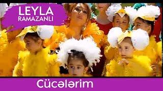 Leyla Ramazanlı - Cücələrim