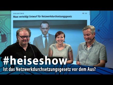 #heiseshow: Ist das Netzwerkdurchsetzungsgesetz vor dem Aus?