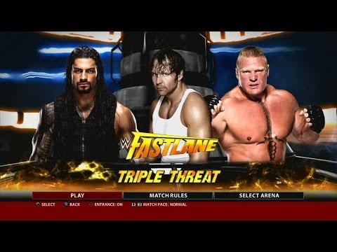 WWE 2K16 PS3 Gameplay - Dean Ambrose VS Roman Reighs VS Brock Lesnar at Fast Lane 2016 [FullHD]