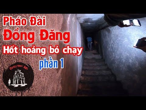 Khám phá Pháo đài Đồng Đăng [Phần 1-Cửa Đông] - Thời lượng: 42 phút.