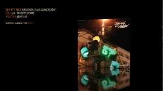 Download Lagu 06. Ten Typ Mes - Happy Home - Kandydaci na szaleńców CD2 Mp3