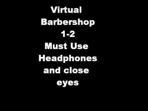 lovelyvirus - It is virtual barbershop 1-2 combined so you only have to watch one video instead of two Credit Goes to LovelyVirus and cworld00 for making these Part 1 http...