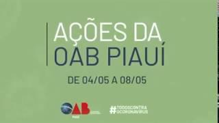 Ações da OAB Piauí de 04/05 a 08/05