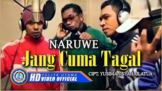 NARUWE - JANG CUMA TAGAL (Official Music Video)