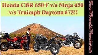 5. Mhow Chapter/Weekend16// Honda CBR650f v/s Ninja 650 v/s Triumph Daytona 675!!!