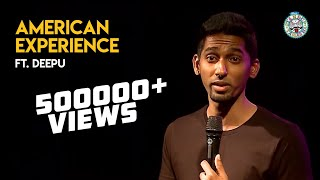 Deepu's America Experience Part 1- Standup comedy clip!