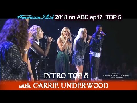 "American Idol 2018 Top 5 Intro  With Carrie Underwood ""See You Again ""American Idol Top 5"