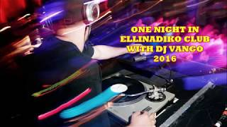Nonton One Night In Ellinadiko Club With Dj Vango   2016 Film Subtitle Indonesia Streaming Movie Download