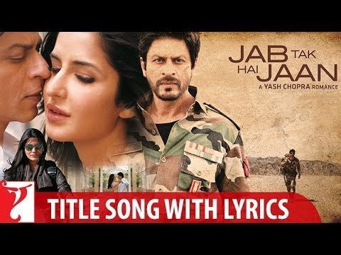 Video Song : Jab Tak Hai Jaan