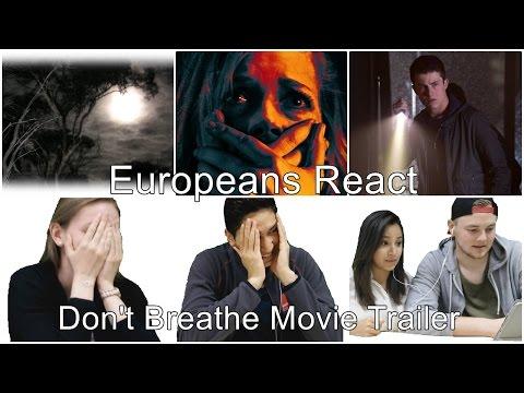 Europeans React To Don't Breath  (Horror Movie Trailer)