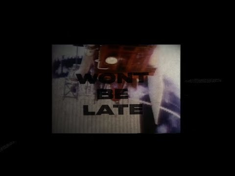 Won't Be Late <br>Lyric Video [Feat. Drake]<br><font color='#ED1C24'>SWAE LEE</font>