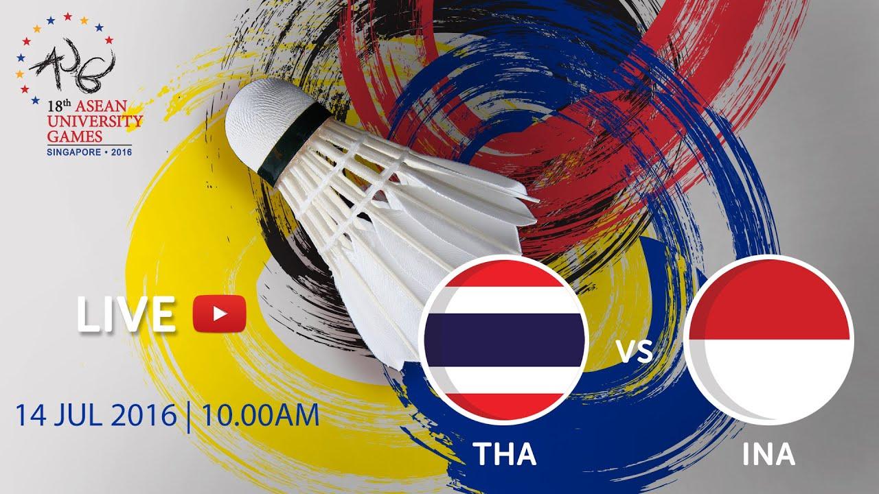 Badminton Women's: Final Indonesia v Thailand | 18th ASEAN University Games Singapore 2016