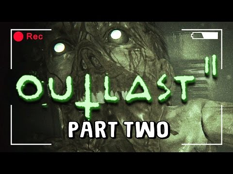 MUST RUN FASTER! - Outlast 2 Live Stream - Part  2