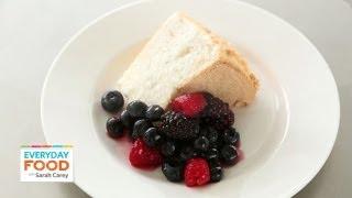 Angel Food Cake - Everyday Food With Sarah Carey
