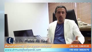 Op. Dr. Mustafa Ali Yanık burun estetiği için uygun adaylar kimlerdir?