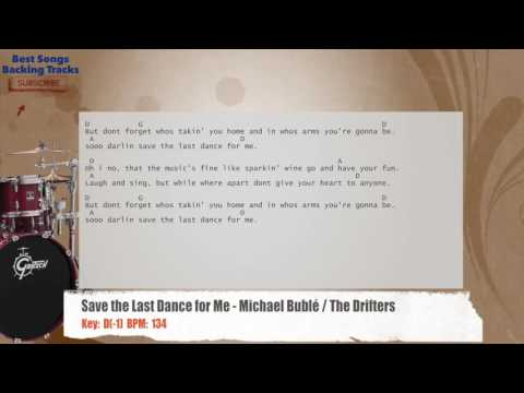 Save the Last Dance for Me - Michael Bublé / The Drifters Drums Backing Track with chords and lyrics