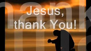 Jesus Thank You with lyrics
