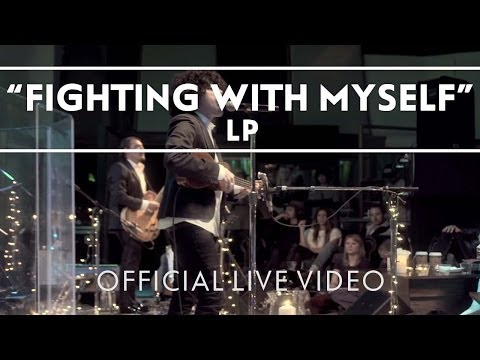 LP - Fighting With Myself [Live]