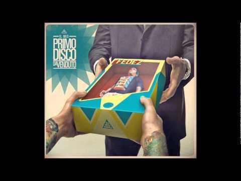 20 Fedez - Lo Zainetto ft. Maite prod. Fonzi Beat (Bonus Track) - IL MIO PRIMO DISCO DA VENDUTO