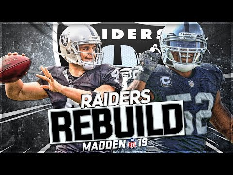 Rebuilding The Oakland/Las Vegas Raiders | Can Rookie QB Win Super Bowl? | Madden 19 Franchise Mode