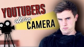 How YouTubers Act Off Camera