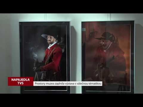 TVS: Napajedla - Výstava Z deníku válečníka
