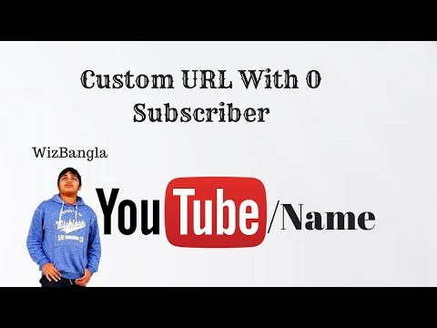 How to get a custom URL for your YouTube Channel without 100 Subscribers!
