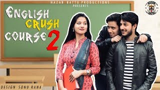 Video English Crush Course - 2 II NAZAR BATTU II MP3, 3GP, MP4, WEBM, AVI, FLV Maret 2018