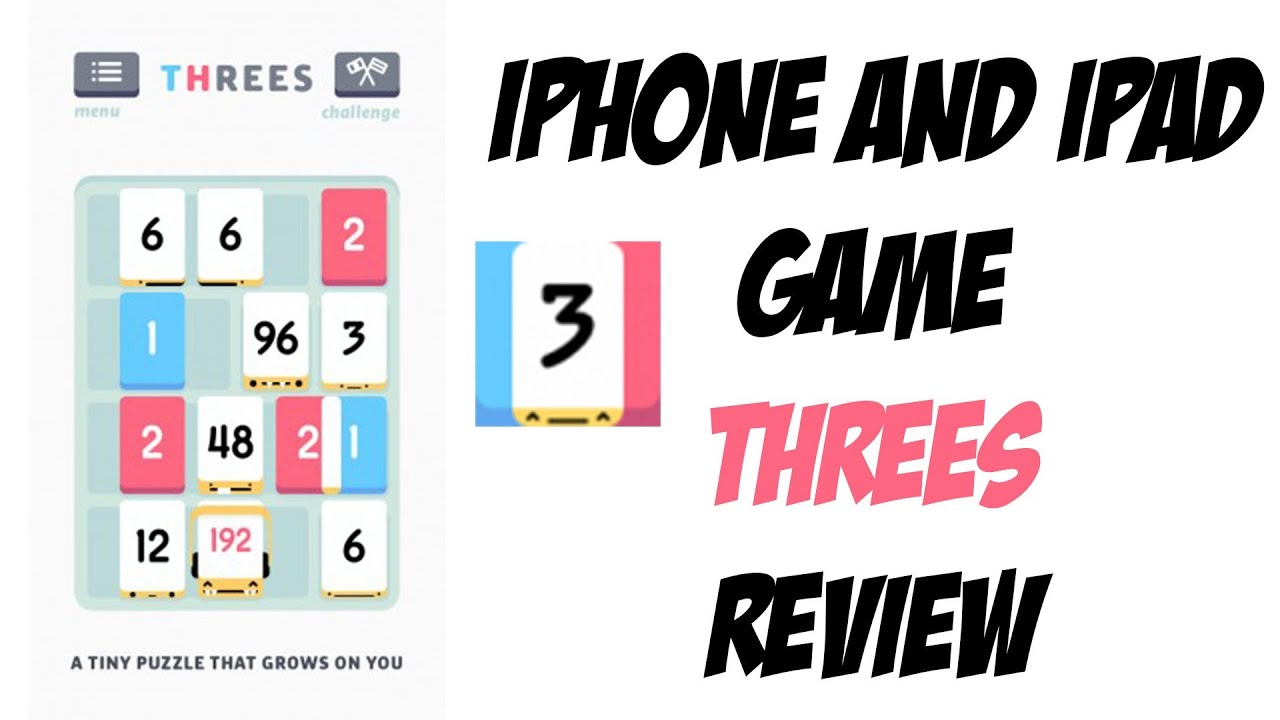 iPhone and iPad Game Threes Review and Gameplay