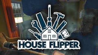 House Flipper - The Best Laid Open Plans...