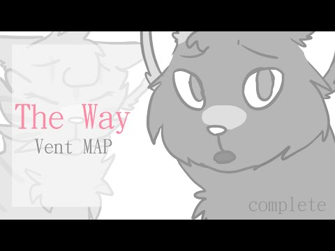 the way - vent MAP | complete (видео)