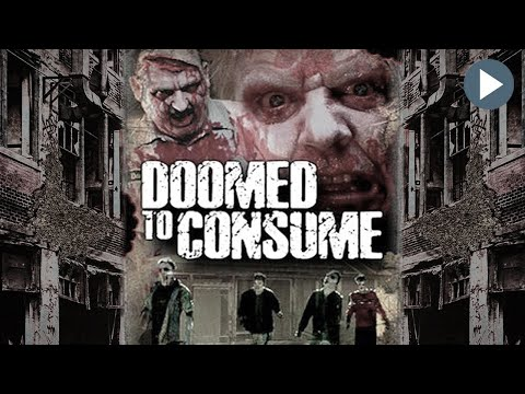 DOOMED TO CONSUME ZOMBIES 🎬 Exclusive Full Horror Movie 🎬 English Movie HD 2020
