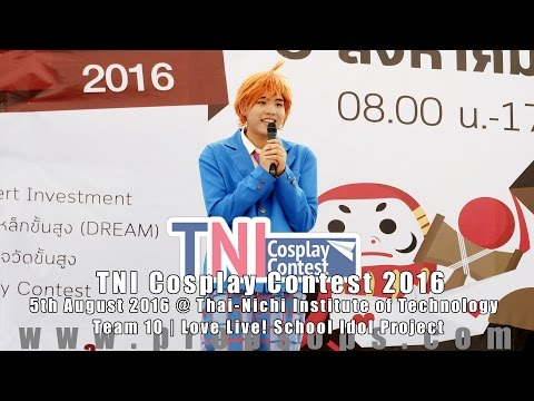 TNI Cosplay Contest 2016 | Team 10 – Love Live! School Idol Project