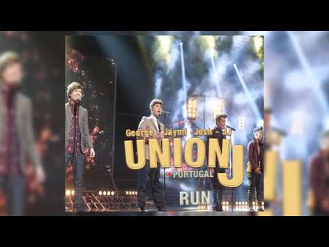 Union J - Run lyrics