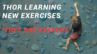 Two Climbing Exercises To Help You INSTANTLY Improve - Thor - Eric by Eric Karlsson Bouldering