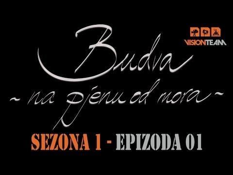 Budva na pjenu od mora -  SEZONA 1 - EPIZODA 01