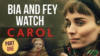 Nonton Bia and Fey watch CAROL (2015) | PART 1 Film Subtitle Indonesia Streaming Movie Download